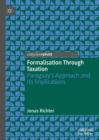Formalisation Through Taxation : Paraguay's Approach and Its Implications - Book