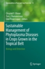 Sustainable Management of Phytoplasma Diseases in Crops Grown in the Tropical Belt : Biology and Detection - eBook
