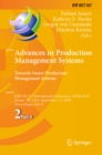 Advances in Production Management Systems. Towards Smart Production Management Systems : IFIP WG 5.7 International Conference, APMS 2019, Austin, TX, USA, September 1-5, 2019, Proceedings, Part II - eBook