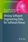 Mining Software Engineering Data for Software Reuse - eBook