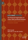 The Financial Implications of China's Belt and Road Initiative : A Route to More Sustainable Economic Growth - Book