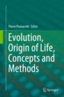 Evolution, Origin of Life, Concepts and Methods - eBook