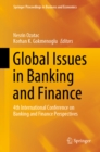 Global Issues in Banking and Finance : 4th International Conference on Banking and Finance Perspectives - eBook
