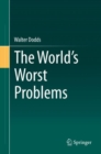 The World's Worst Problems - eBook