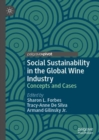 Social Sustainability in the Global Wine Industry : Concepts and Cases - Book