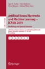 Artificial Neural Networks and Machine Learning - ICANN 2019: Workshop and Special Sessions : 28th International Conference on Artificial Neural Networks, Munich, Germany, September 17-19, 2019, Proce - eBook
