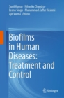 Biofilms in Human Diseases: Treatment and Control - eBook