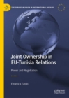 Joint Ownership in EU-Tunisia Relations : Power and Negotiation - Book
