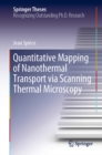 Quantitative Mapping of Nanothermal Transport via Scanning Thermal Microscopy - eBook