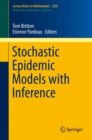 Stochastic Epidemic Models with Inference - eBook