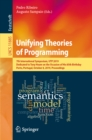 Unifying Theories of Programming : 7th International Symposium, UTP 2019, Dedicated to Tony Hoare on the Occasion of His 85th Birthday, Porto, Portugal, October 8, 2019, Proceedings - eBook
