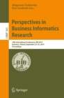 Perspectives in Business Informatics Research : 18th International Conference, BIR 2019, Katowice, Poland, September 23-25, 2019, Proceedings - eBook