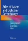 Atlas of Lasers and Lights in Dermatology - eBook