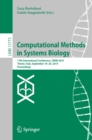 Computational Methods in Systems Biology : 17th International Conference, CMSB 2019, Trieste, Italy, September 18-20, 2019, Proceedings - eBook