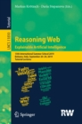Reasoning Web. Explainable Artificial Intelligence : 15th International Summer School 2019, Bolzano, Italy, September 20-24, 2019, Tutorial Lectures - eBook