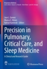 Precision in Pulmonary, Critical Care, and Sleep Medicine : A Clinical and Research Guide - eBook