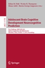 Adolescent Brain Cognitive Development Neurocognitive Prediction : First Challenge, ABCD-NP 2019, Held in Conjunction with MICCAI 2019, Shenzhen, China, October 13, 2019, Proceedings - eBook