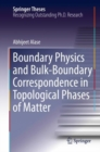 Boundary Physics and Bulk-Boundary Correspondence in Topological Phases of Matter - eBook