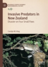 Invasive Predators in New Zealand : Disaster on Four Small Paws - eBook