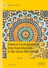 Political Participation in Iran from Khatami to the Green Movement - eBook