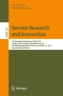 Service Research and Innovation : 7th Australian Symposium, ASSRI 2018, Sydney, NSW, Australia, September 6, 2018, and Wollongong, NSW, Australia, December 14, 2018, Revised Selected Papers - eBook