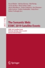 The Semantic Web: ESWC 2019 Satellite Events : ESWC 2019 Satellite Events, Portoroz, Slovenia, June 2-6, 2019, Revised Selected Papers - eBook