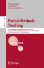 Formal Methods Teaching : Third International Workshop and Tutorial, FMTea 2019, Held as Part of the Third World Congress on Formal Methods, FM 2019, Porto, Portugal, October 7, 2019, Proceedings - eBook