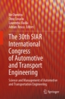 The 30th SIAR International Congress of Automotive and Transport Engineering : Science and Management of Automotive and Transportation Engineering - eBook