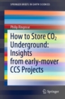How to Store CO2 Underground: Insights from early-mover CCS Projects - Book