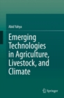 Emerging Technologies in Agriculture, Livestock, and Climate - eBook