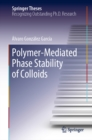 Polymer-Mediated Phase Stability of Colloids - eBook