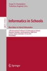 Informatics in Schools. New Ideas in School Informatics : 12th International Conference on Informatics in Schools: Situation, Evolution, and Perspectives, ISSEP 2019, Larnaca, Cyprus, November 18-20, - eBook