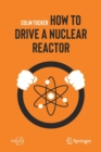How to Drive a Nuclear Reactor - Book