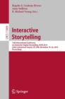 Interactive Storytelling : 12th International Conference on Interactive Digital Storytelling, ICIDS 2019, Little Cottonwood Canyon, UT, USA, November 19-22, 2019, Proceedings - eBook