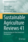 Sustainable Agriculture Reviews 41 : Nanotechnology for Plant Growth and Development - eBook