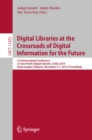 Digital Libraries at the Crossroads of Digital Information for the Future : 21st International Conference on Asia-Pacific Digital Libraries, ICADL 2019, Kuala Lumpur, Malaysia, November 4-7, 2019, Pro - eBook
