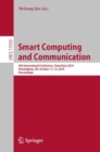 Smart Computing and Communication : 4th International Conference, SmartCom 2019, Birmingham, UK, October 11-13, 2019, Proceedings - eBook