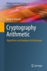 Cryptography Arithmetic : Algorithms and Hardware Architectures - eBook