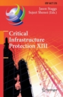 Critical Infrastructure Protection XIII : 13th IFIP WG 11.10 International Conference, ICCIP 2019, Arlington, VA, USA, March 11-12, 2019, Revised Selected Papers - eBook