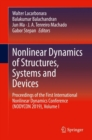 Nonlinear Dynamics of Structures, Systems and Devices : Proceedings of the First International Nonlinear Dynamics Conference (NODYCON 2019), Volume I - eBook