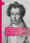 Exploring the Social and Political Economy of Alexis de Tocqueville - eBook