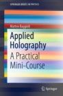 Applied Holography : A Practical Mini-Course - eBook