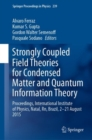 Strongly Coupled Field Theories for Condensed Matter and Quantum Information Theory : Proceedings, International Institute of Physics, Natal, Rn, Brazil, 2-21 August 2015 - eBook
