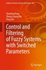 Control and Filtering of Fuzzy Systems with Switched Parameters - eBook
