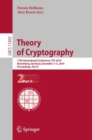 Theory of Cryptography : 17th International Conference, TCC 2019, Nuremberg, Germany, December 1-5, 2019, Proceedings, Part II - eBook