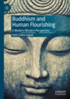 Buddhism and Human Flourishing : A Modern Western Perspective - eBook