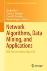 Network Algorithms, Data Mining, and Applications : NET, Moscow, Russia, May 2018 - eBook