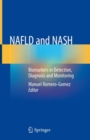 NAFLD and NASH : Biomarkers in Detection, Diagnosis and Monitoring - eBook