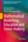 Mathematical Modelling Education and Sense-making - eBook