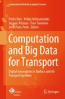 Computation and Big Data for Transport : Digital Innovations in Surface and Air Transport Systems - eBook